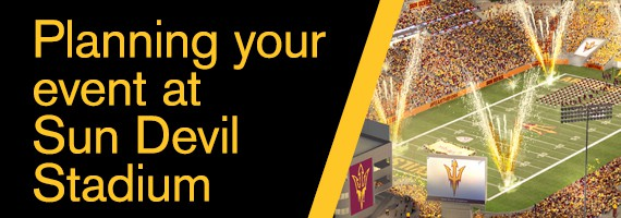 Planning your event at Sun Devil Stadium